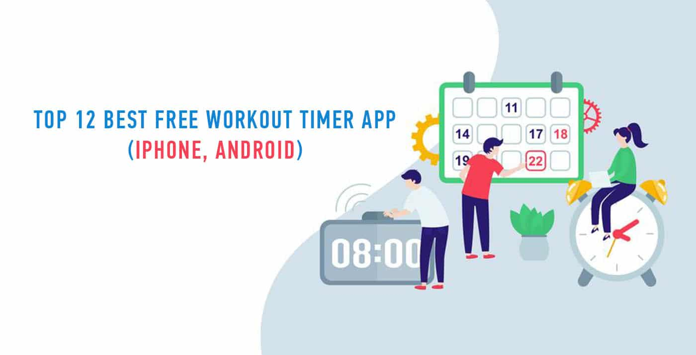 Top 12 best free workout timer app (iPhone, android)