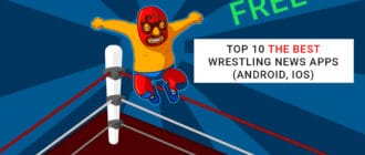 Top 10 the best wrestling news apps