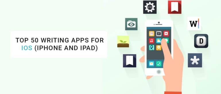 Top 50 Writing Apps for iOS (iPhone and iPad)
