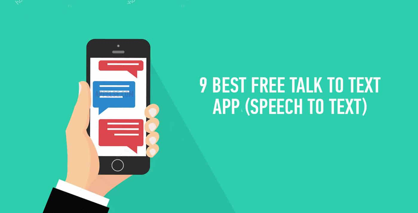 9 best free talk to text app (speech to text)