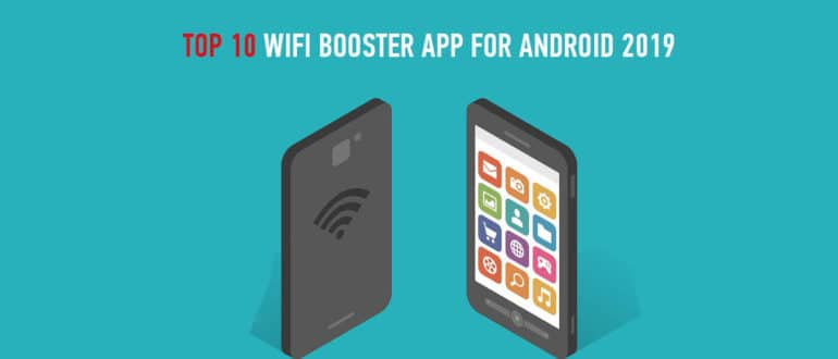 Top 10 wifi booster app for android 2019