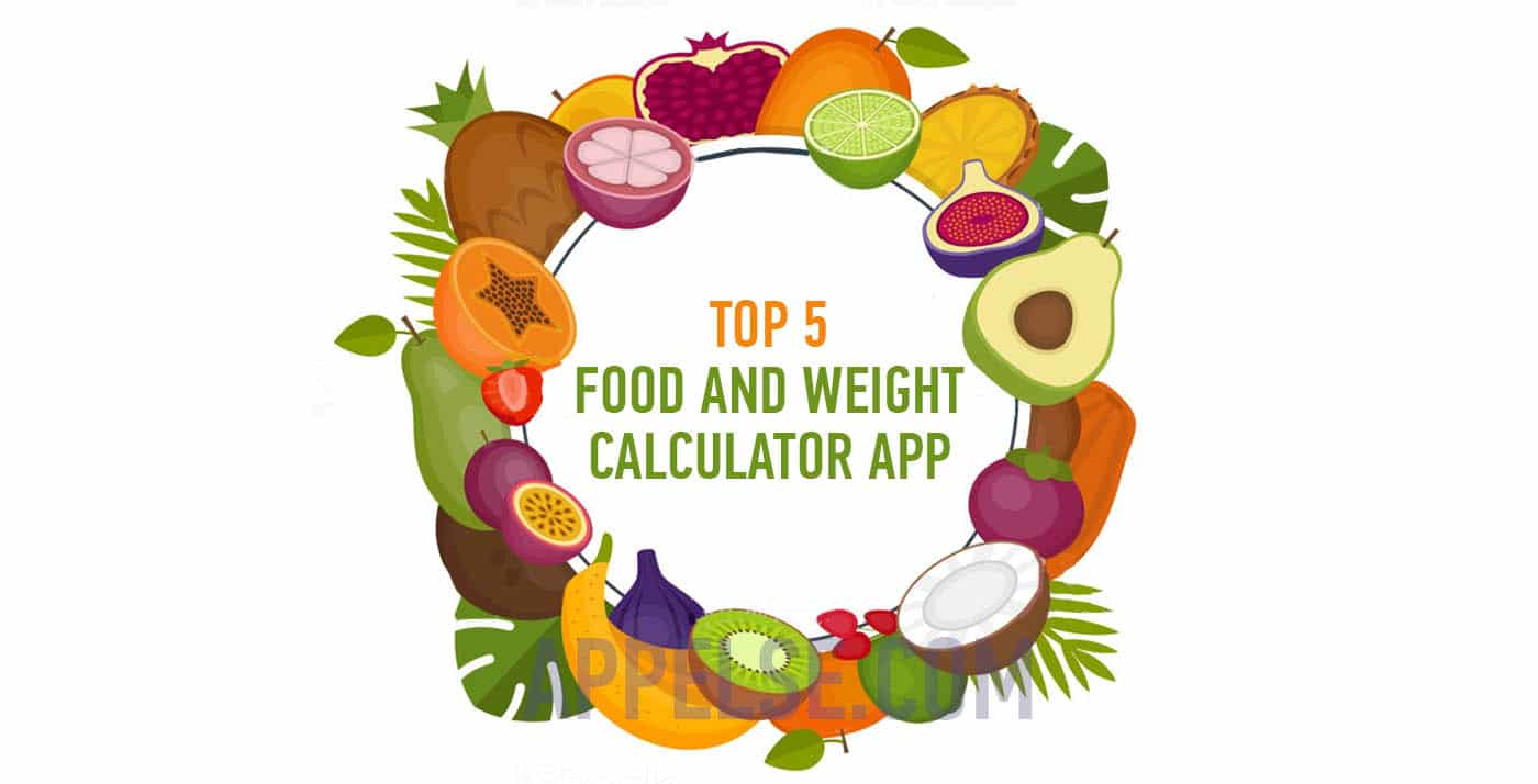 Top 5 food and weight calculator app