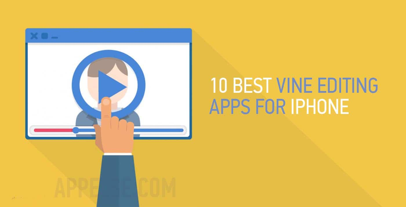 10 Best Vine editing apps for iPhone