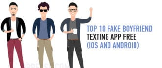 Top 10 fake boyfriend texting app free (iOS and Android)