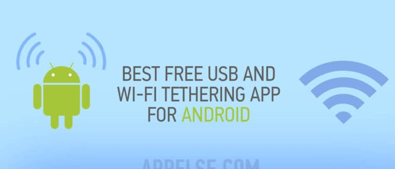 Best free USB and WI-FI tethering app for Android