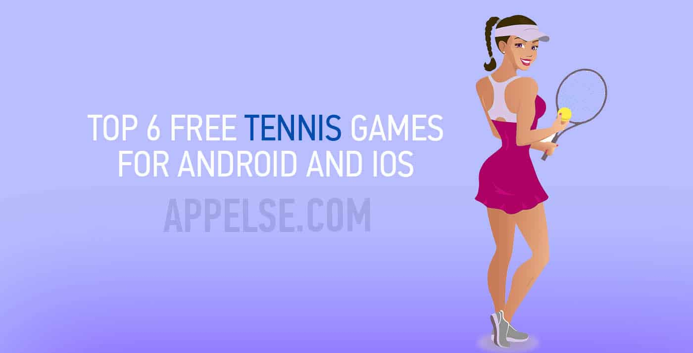 Top 6 free tennis games for android and iOS