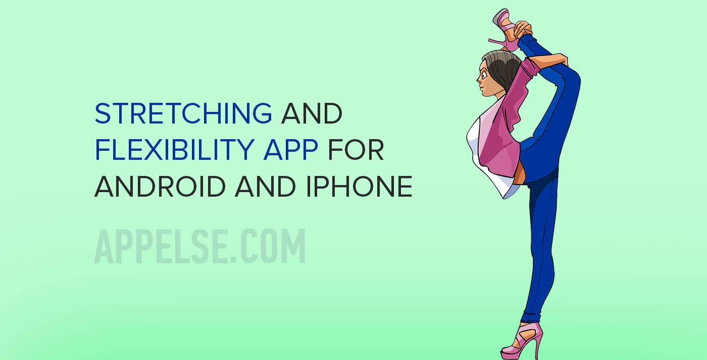 Best 7 stretching and flexibility app for android and iphone