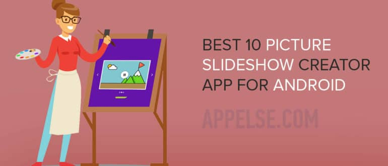 Best 10 picture slideshow creator app for Android
