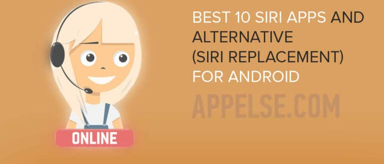 siri apps and alternative (siri replacement) for Android
