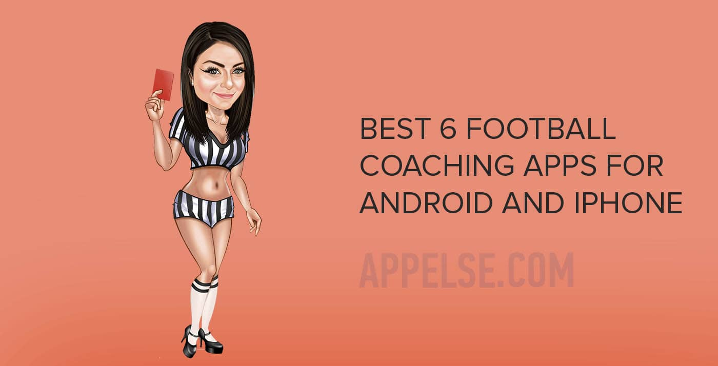 Best 6 football coaching apps for Android and iPhone