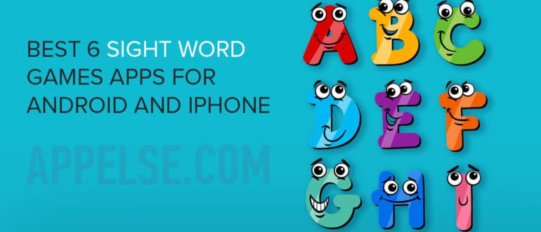 Best 6 sight word games apps for Android and iPhone