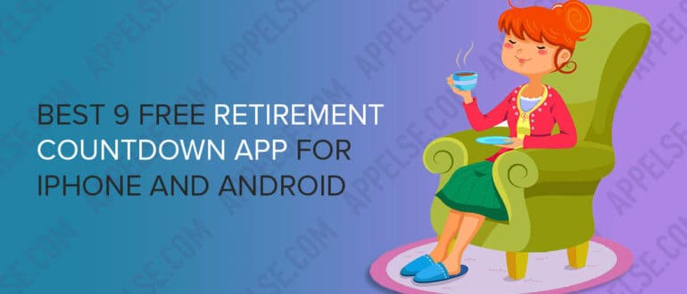 Best 9 free retirement countdown app for iPhone and Android