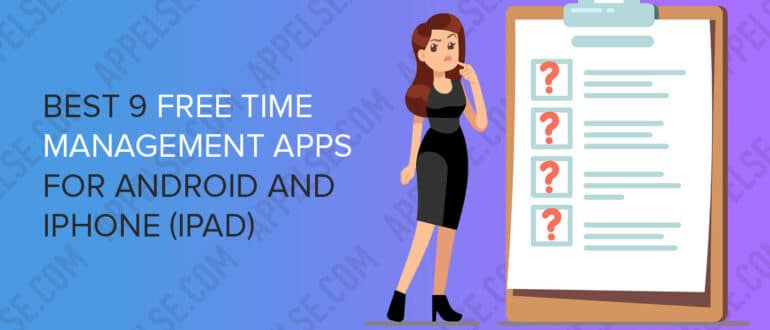 Best 9 free time management apps for Android and iPhone (iPad)