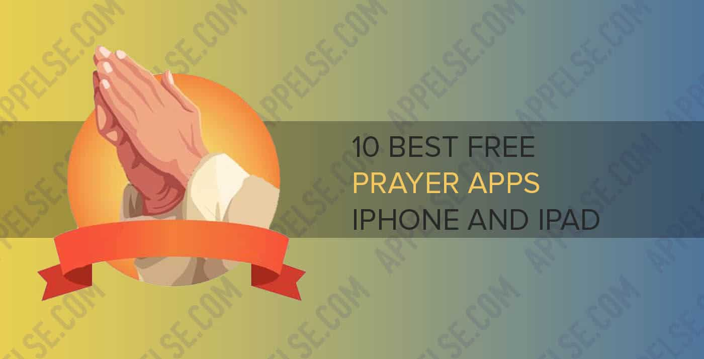 10 Best free daily prayer app for iPhone and iPad