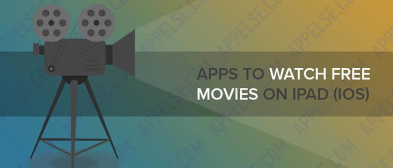 Apps to watch free movies on iPad (iOS)