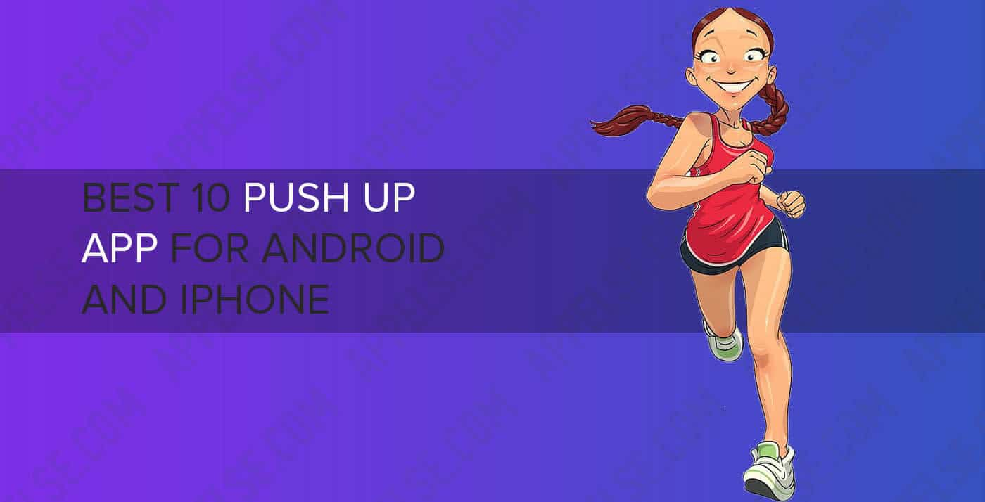 Best 10 push up app for Android and iPhone
