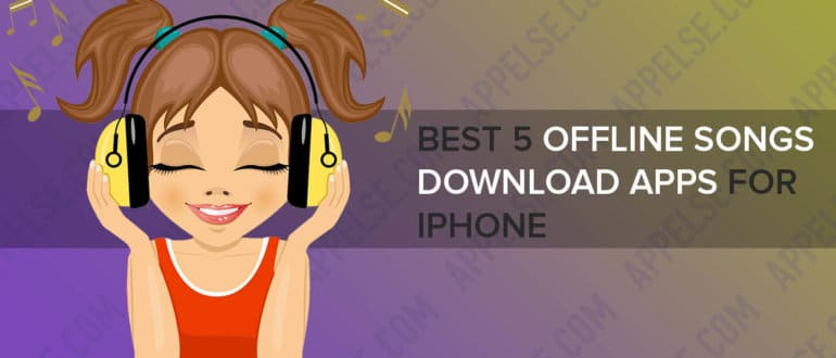 Best 5 offline songs download apps for iPhone