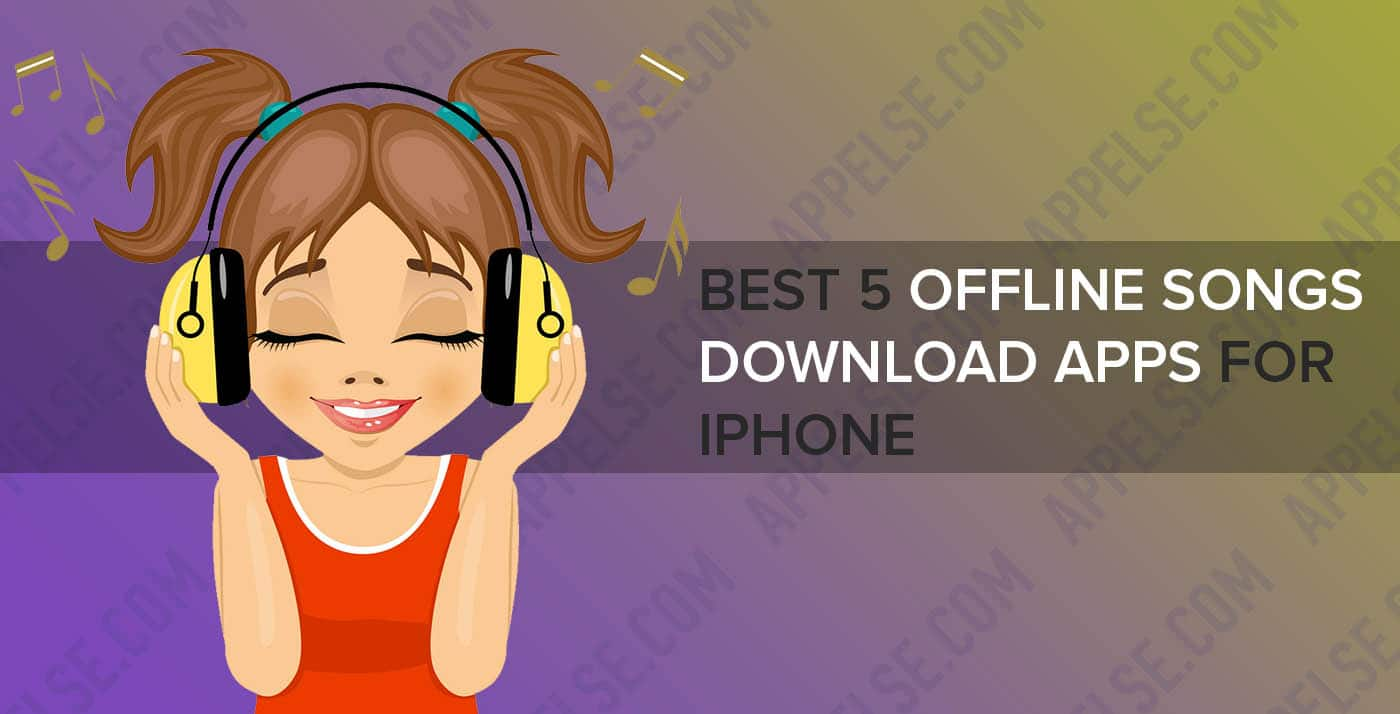 Best 5 offline songs download apps for iPhone