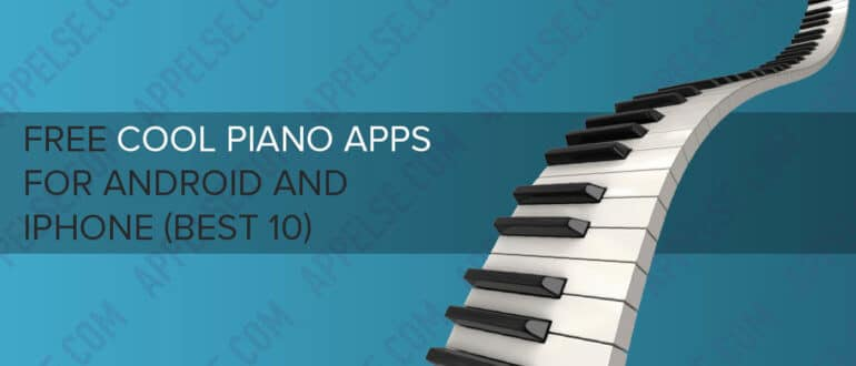 Free cool piano apps for Android and iPhone (best 10)