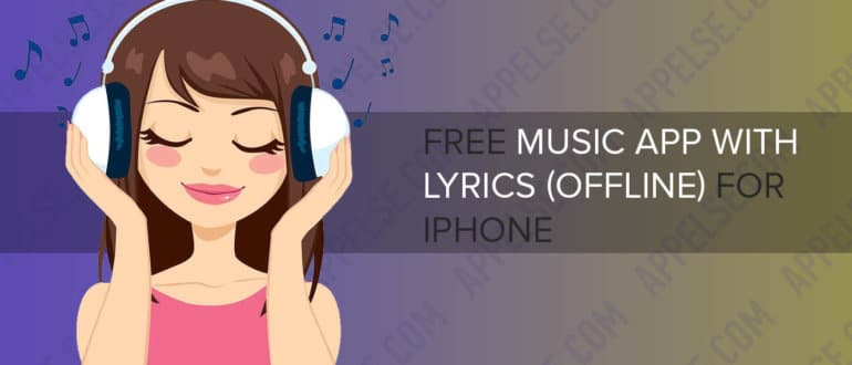 Free music app with lyrics without internet (offline) for iPhone