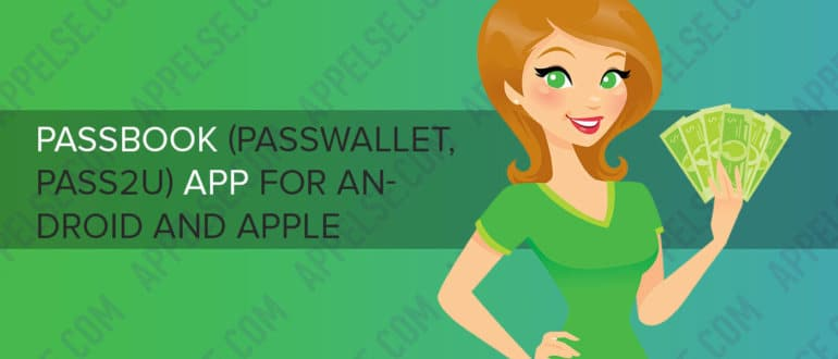 Passbook (passwallet, pass2u) app for android and Apple