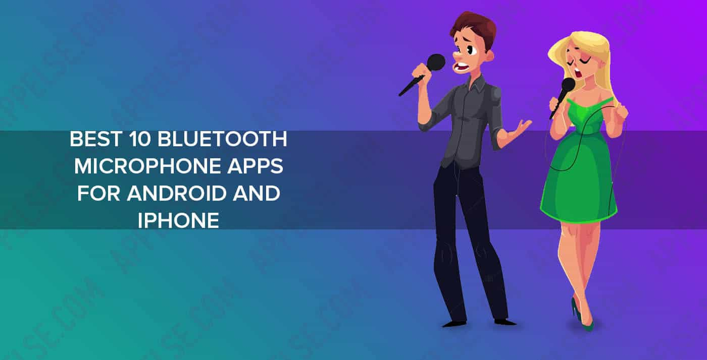 Best 10 bluetooth microphone apps for android and iPhone