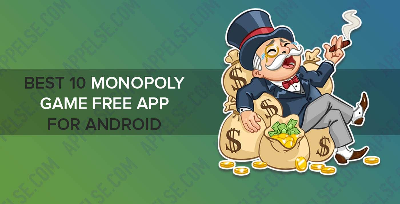 Best 10 monopoly game app free download for android
