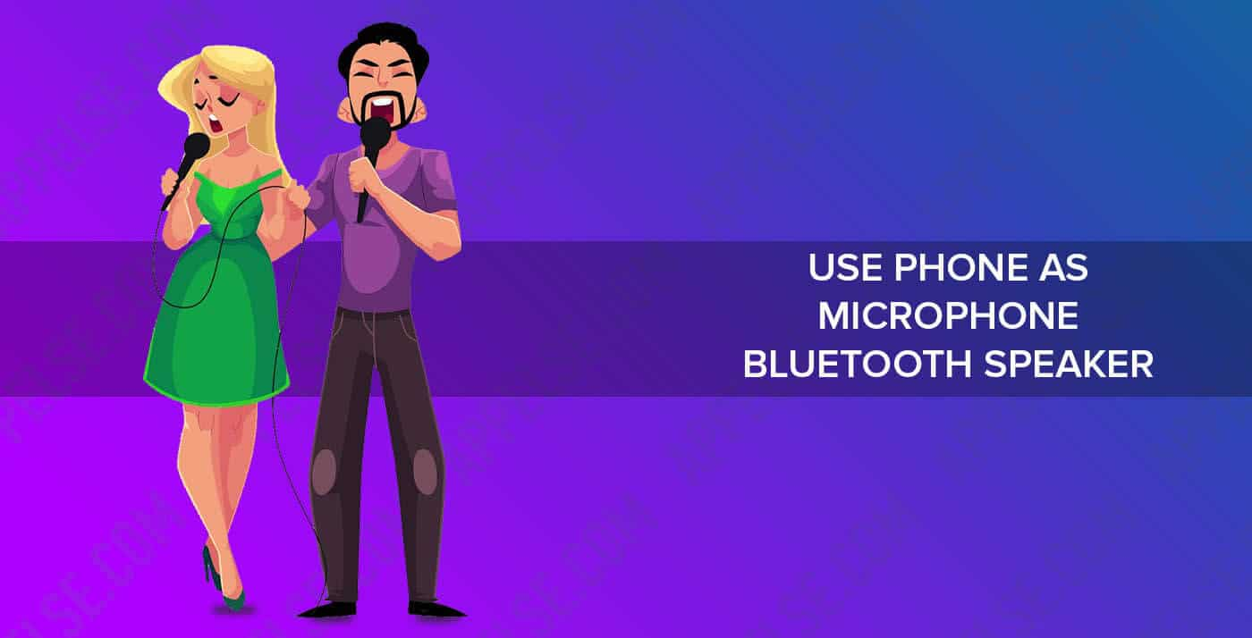 Best 7 microphone apps for bluetooth speaker (iPhone and Android)