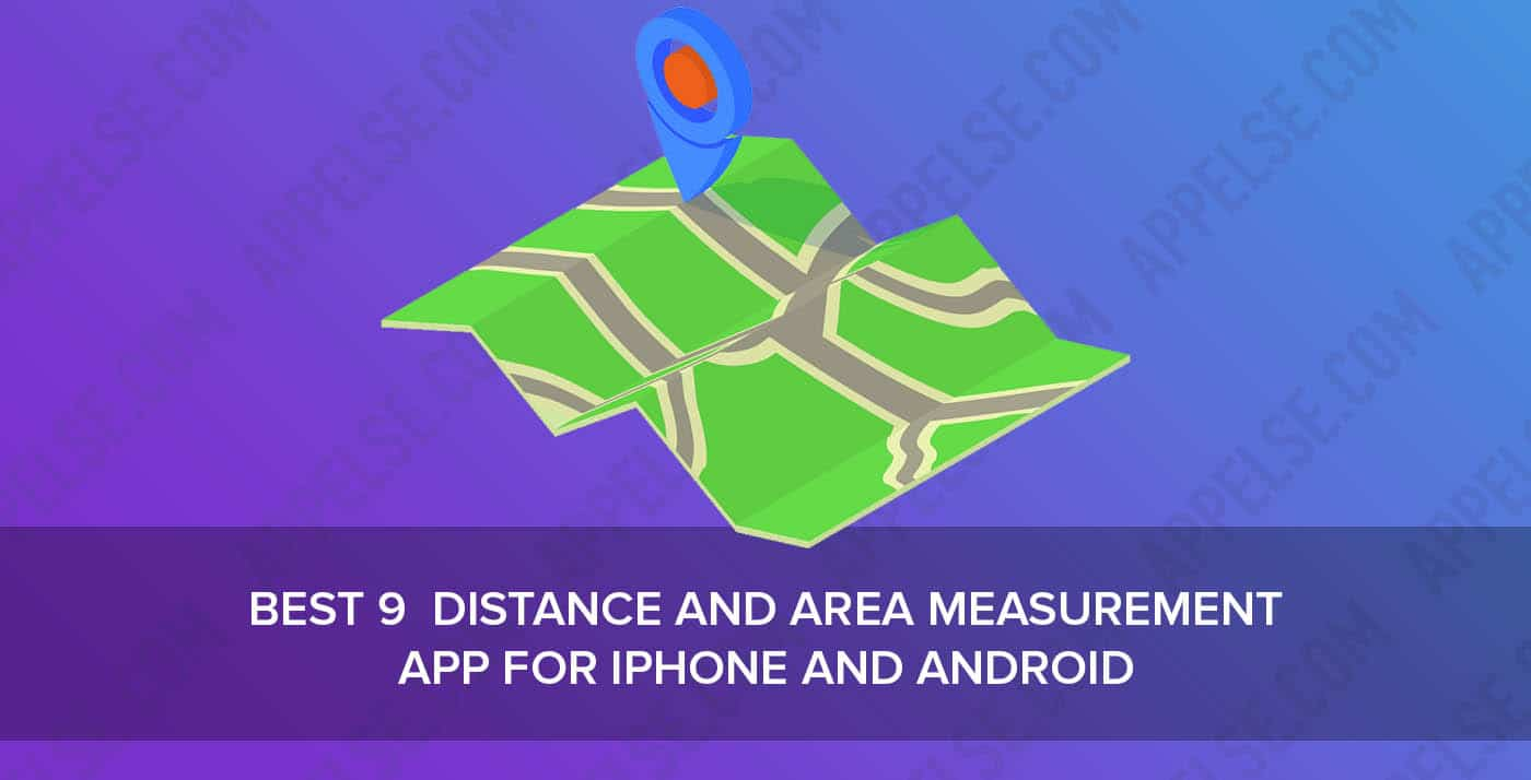 Best 9 distance and area measurement app for iPhone and Android