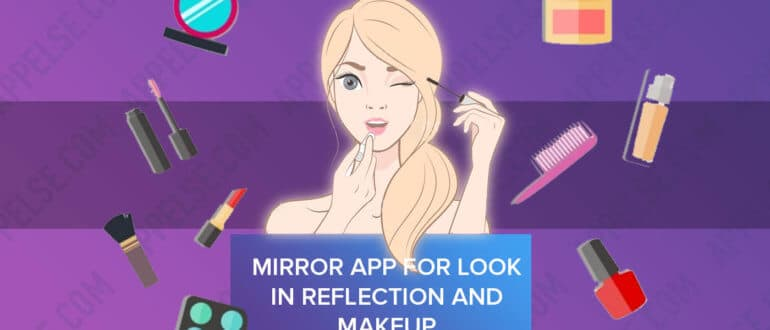 Mirror app for look in reflection and makeup 2