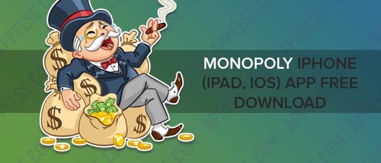 Monopoly iPhone (iPad, iOS) app free download