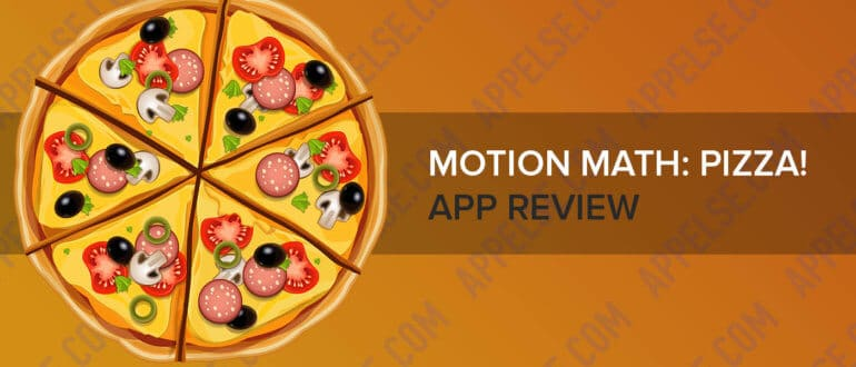 Motion Math Pizza app review