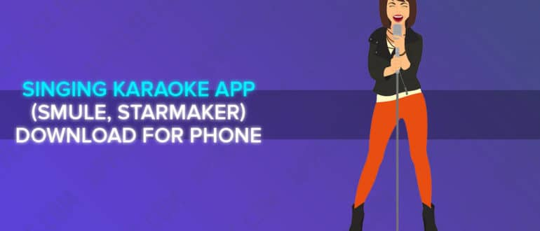 Best 7 best singing karaoke app (smule, starmaker) download for phone