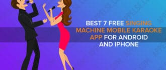 Best 7 free singing machine mobile karaoke app for Android and iPhone