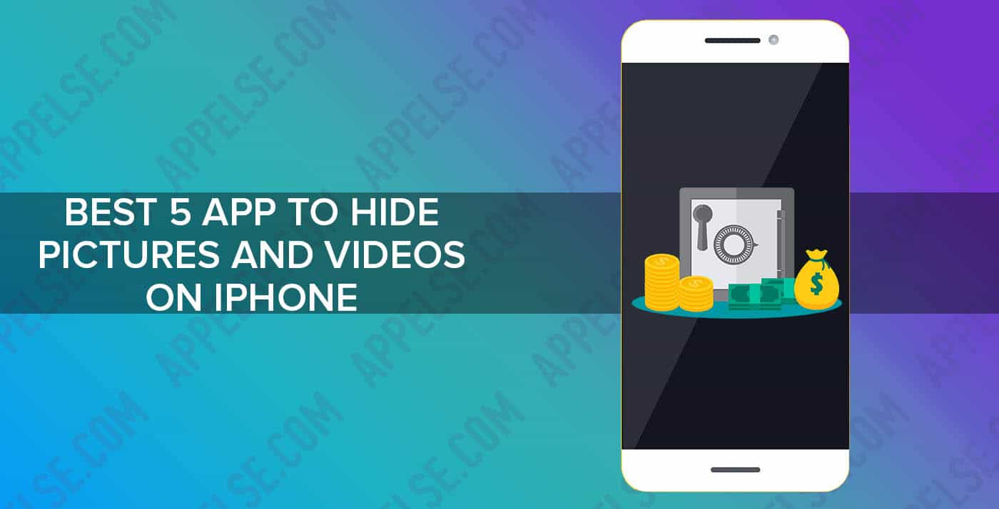 Best 5 App To Hide Pictures And Videos On Iphone